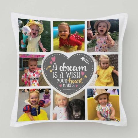 A Dream Is A Wish Your Heart Makes Photo Cushion